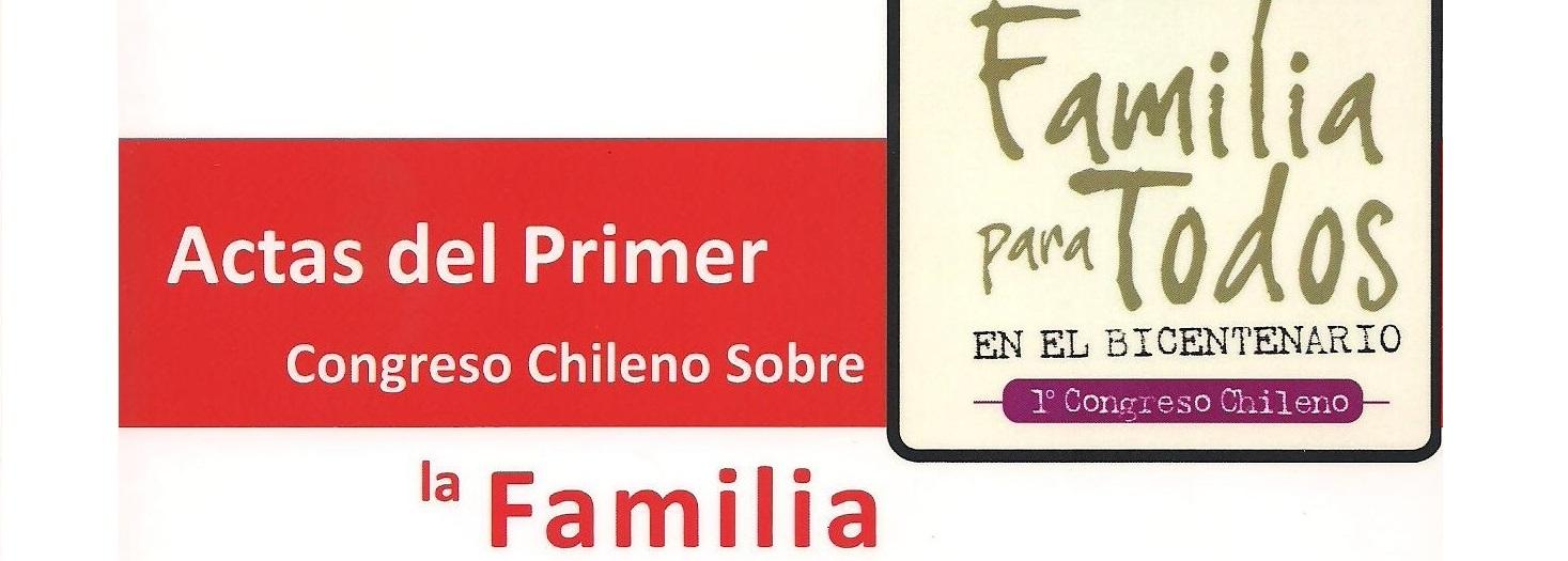 actas sobre el primer congreso Chileno sobre la familia- Crmen Domínguez- Juan Carlos Inostroza